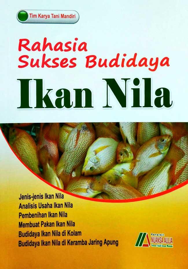 Rahasia Sukses Budidaya Ikan Nila