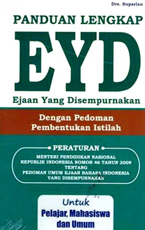 Panduan Lengkap EYD Dengan Pedoman Pembentukan Istilah