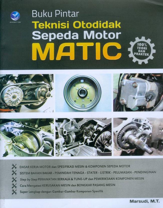 Buku Pintar Teknisi Otodidak Sepeda Motor Matic