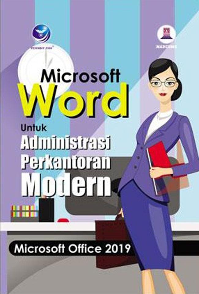 Microsoft Word Untuk Administrasi Perkantoran Modern Microsoft Office 2019