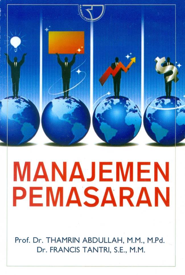 Manajemen Pemasaran: Pengertian, Fungsi, Tujuan, Tugas, dan Konsep 5