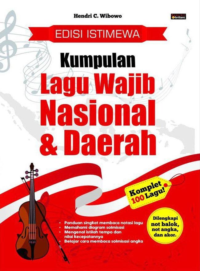 Edisi Istimewa - Kumpulan Lagu Wajib Nasional Dan Daerah