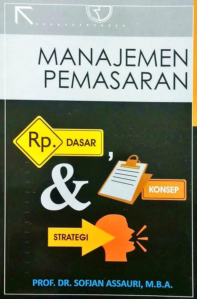 Manajemen Pemasaran: Pengertian, Fungsi, Tujuan, Tugas, dan Konsep 7