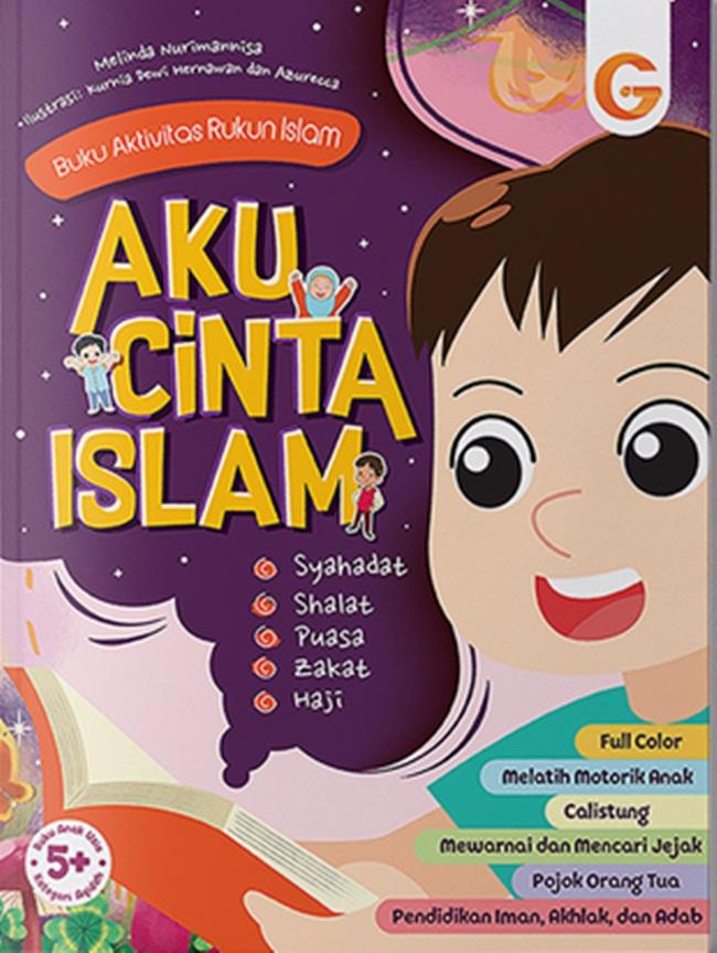 Buku Aktivitas Rukun Islam; Aku Cinta Islam