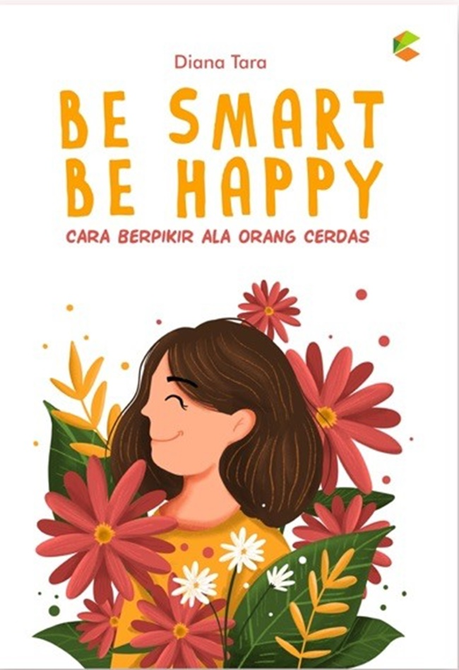 Be Smart Be Happy