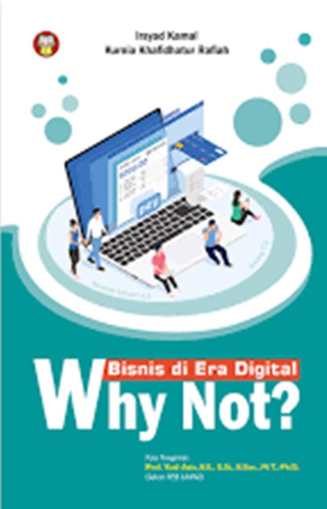 Bisnis Di Era Digital : Why Not?