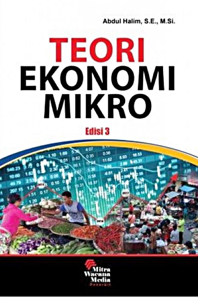 Ekonomi Mikro: Pengertian, Ruang Lingkup, Teori dan Perbedaannya dengan Ekonomi Makro 2
