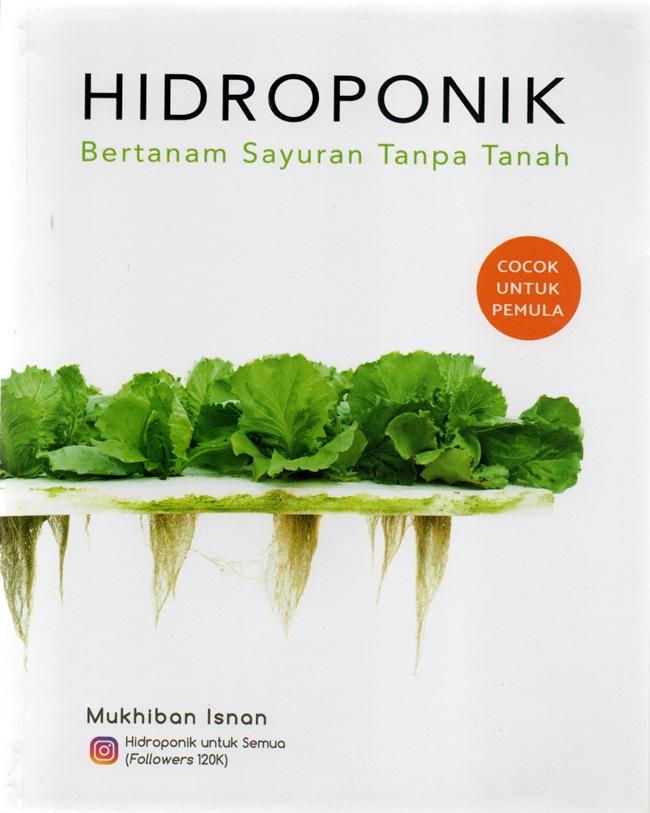Hidroponik; Bertanam Sayuran Tanpa Tanah
