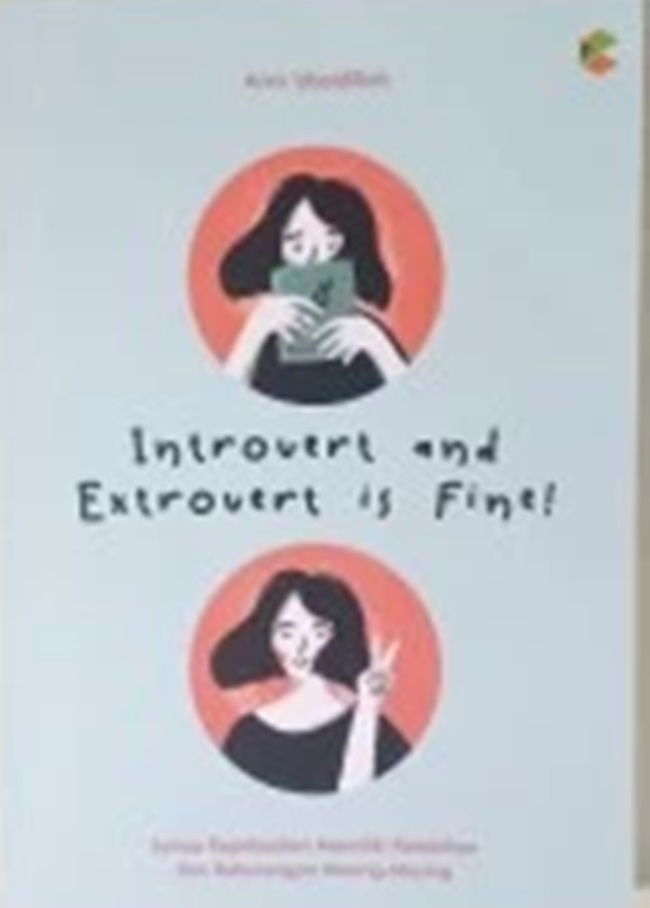 Introvert and Extrovert is Fine
