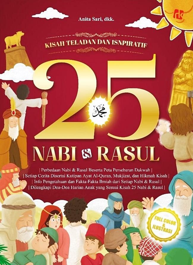Kisah Teladan Dan Inspiratif 25 Nabi & Rasul