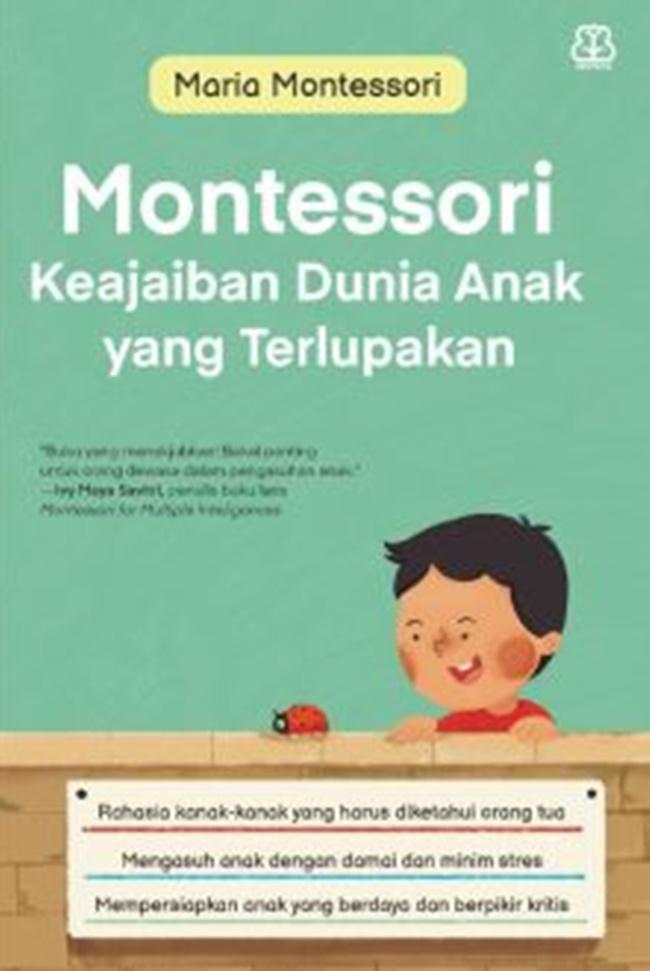 Montessori Keajaiban Dunia Anak Yang Terlupakan