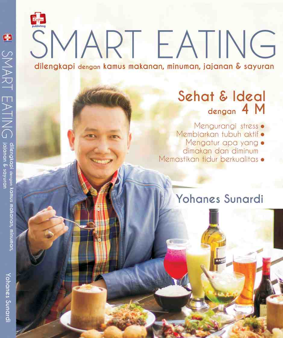 Smart Eating Yohanes Sunardi
