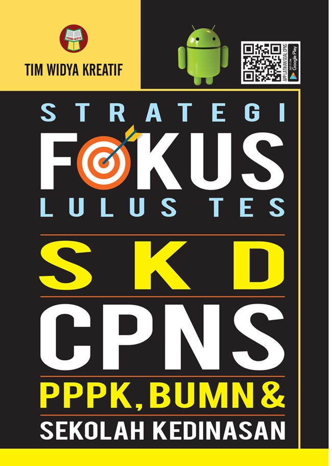 Strategi Fokus Lulus Tes Skd Cpns : Pppk,Bumn&Sekolah Kedina