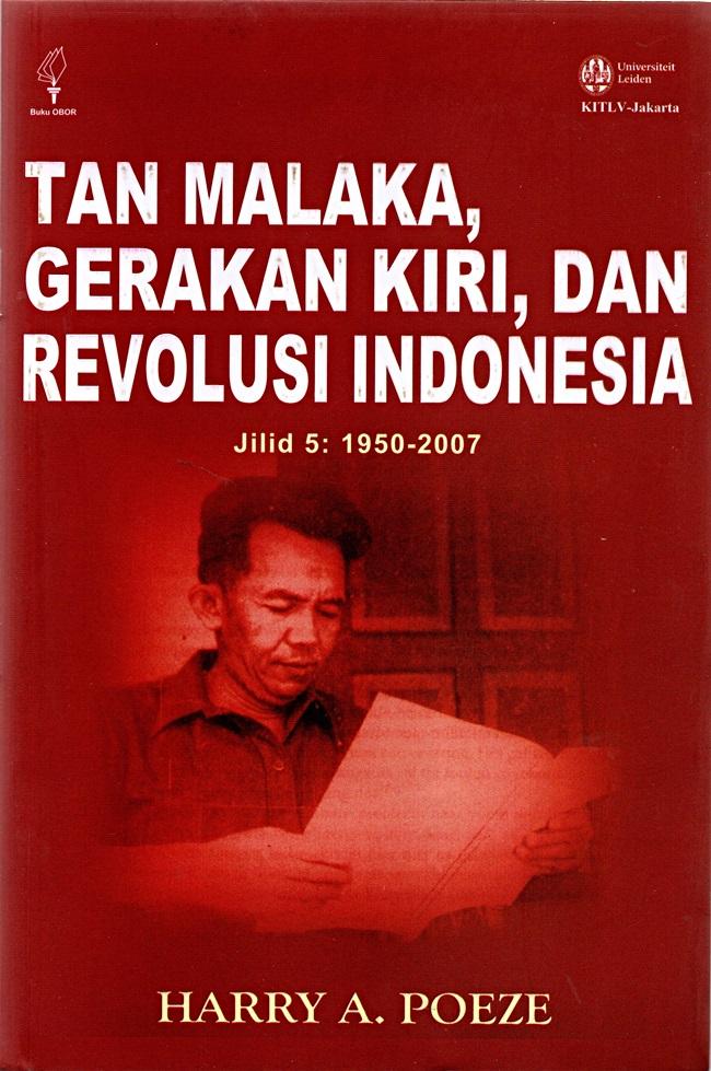 Tan Malaka, Gerakan Kiri&Revolusi Indonesia Jilid 5