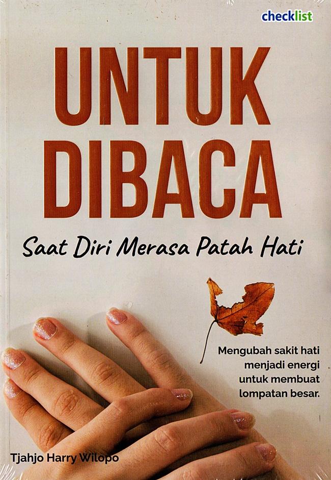 Untuk Dibaca Saat Diri Merasa Patah Hati