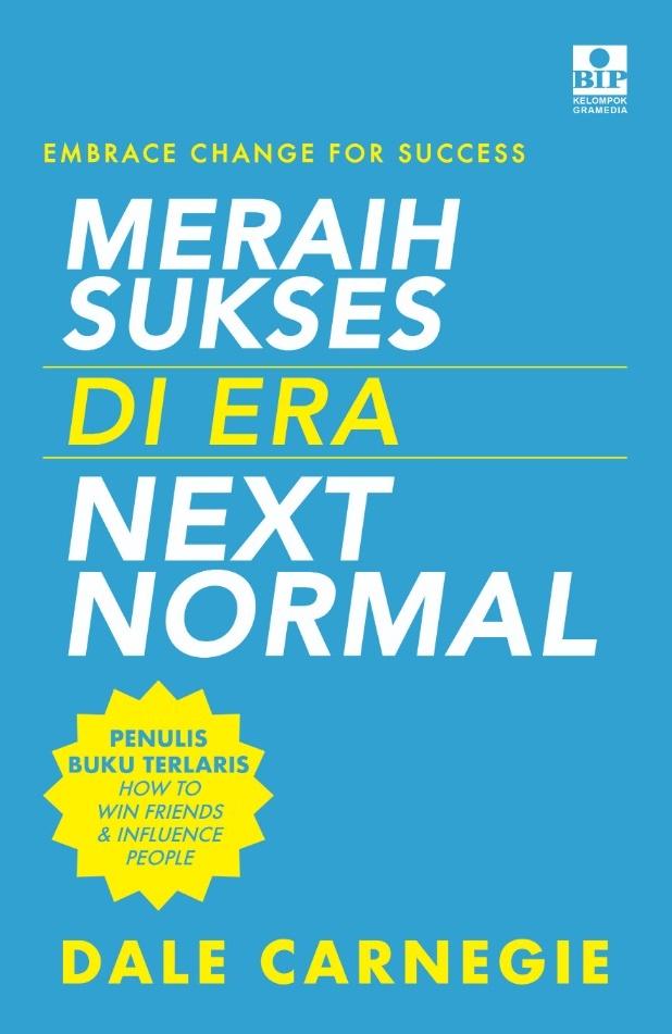 Embrace Change For Succes: Meraih Sukses di Era Next Normal