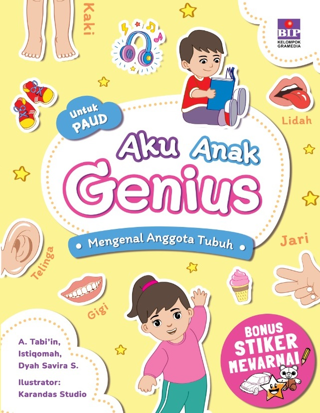 Aku Anak Genius : Mengenal Anggota Tubuh (Bonus Stiker Mewarnai BIP)
