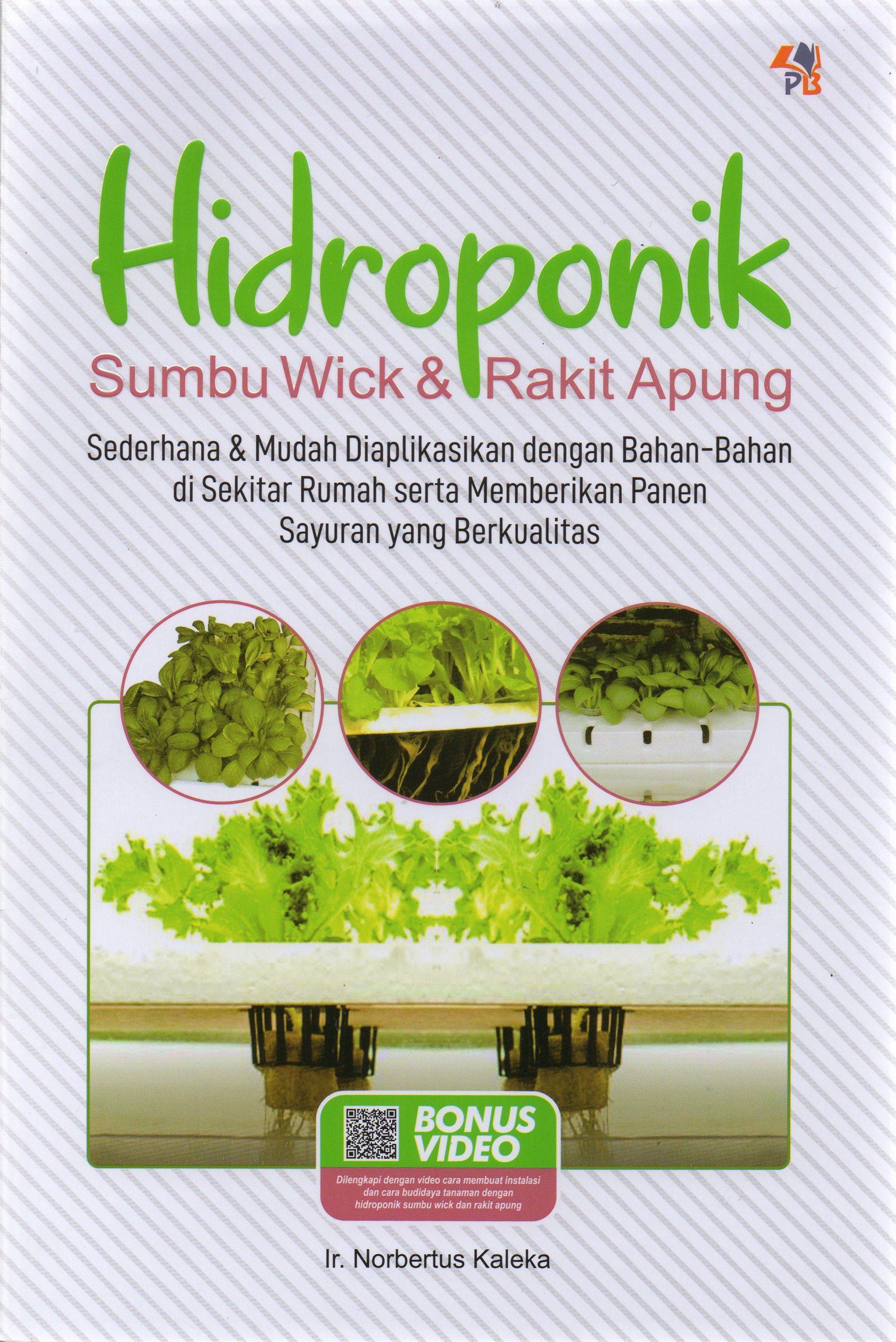 Hidroponik Sumbu Wick Dan Rakit Apung
