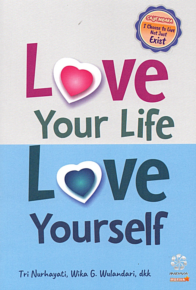 Love Your Life Love Your Self