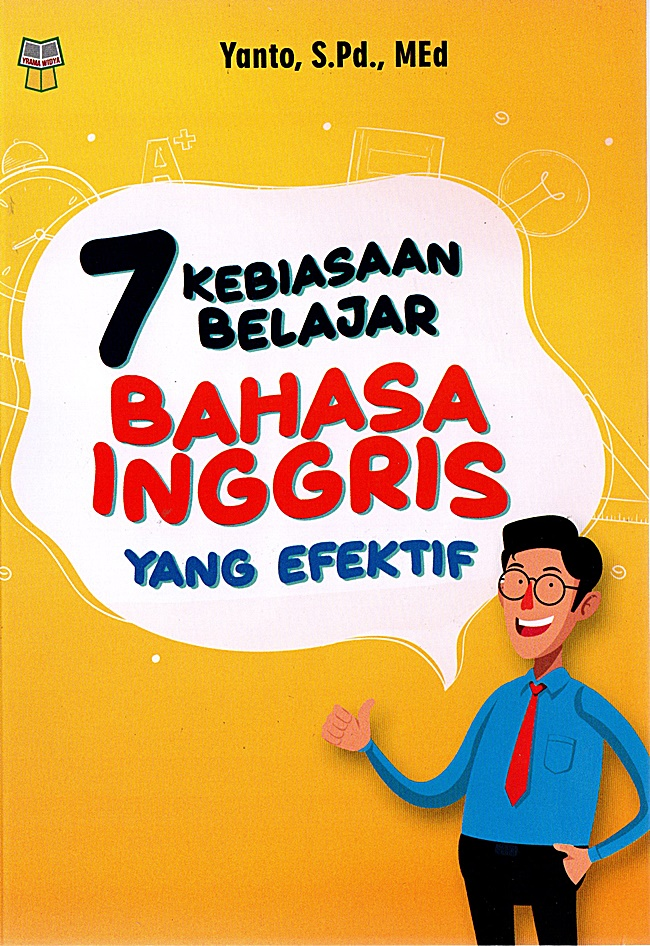 7 Kebiasaan Belajar Bahasa Inggris yang Efektif