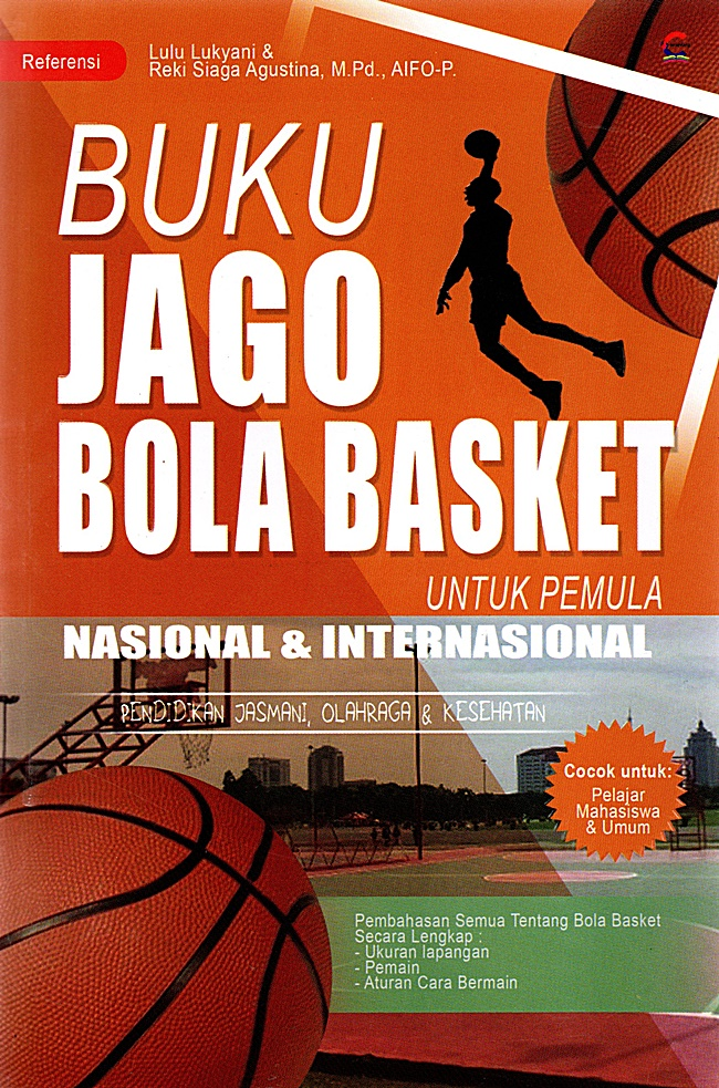 Permainan Bola Basket: Sejarah, Teknik Dasar dan Aturan Permainan 2