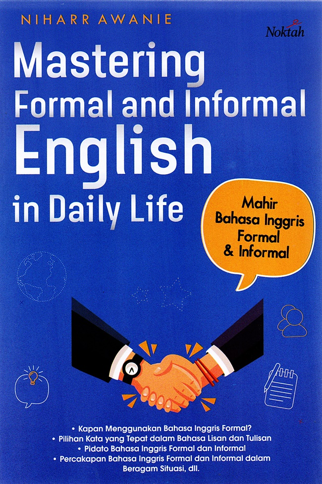 Mastering Formal And Informal English In Daily Life