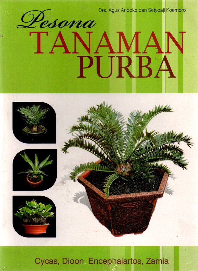 Pesona Tanaman Purba