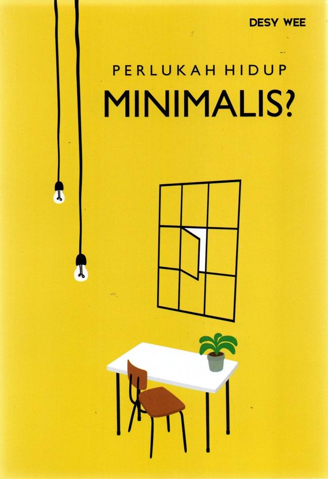 Perlukah Hidup Minimalis