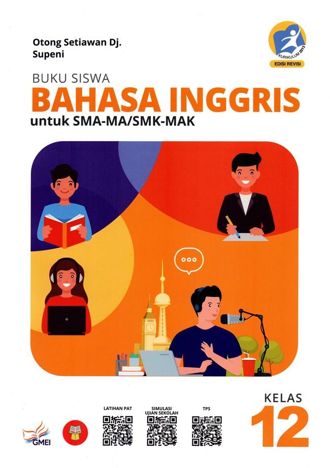 SMA-MA/SMK-MAK Kelas 12 Buku Siswa Bahasa Inggris