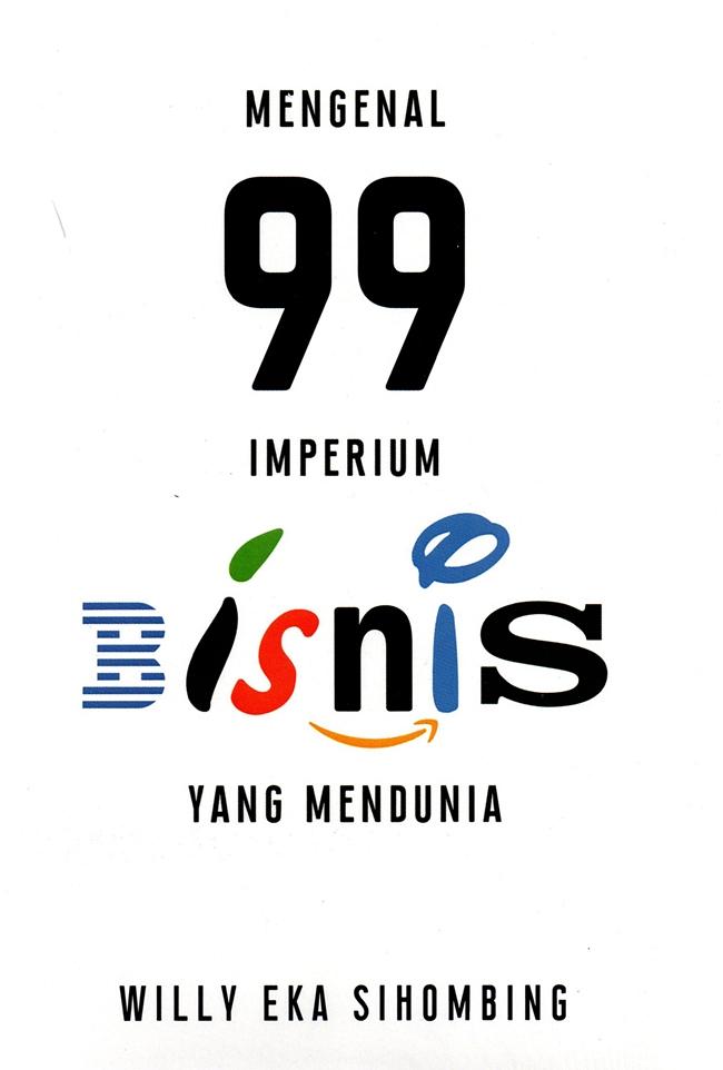 Mengenal 99 Imperium Bisnis Yang Mendunia