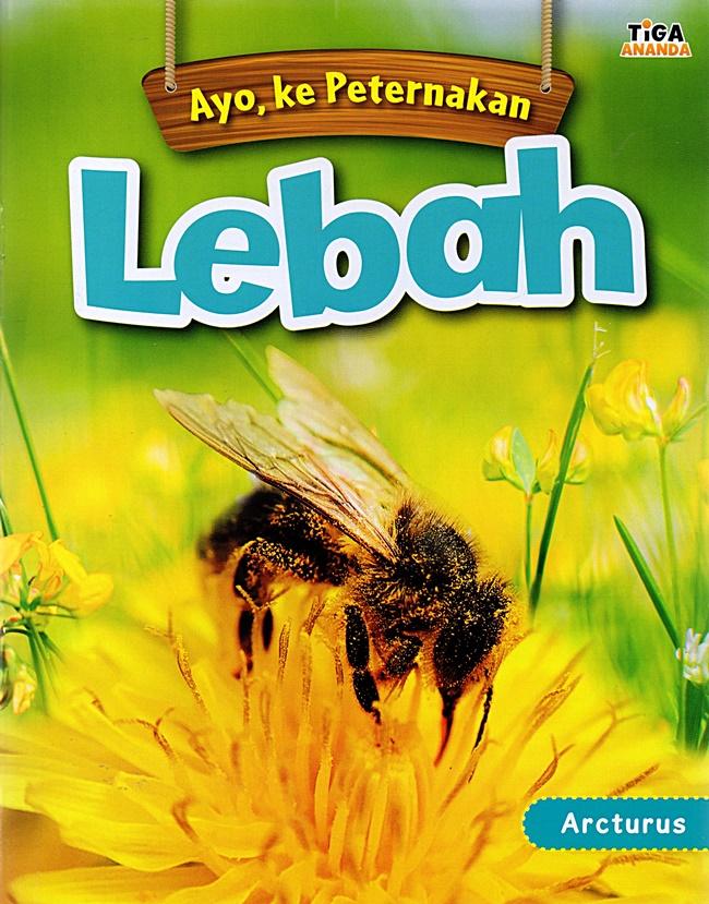 Ayo, Ke Peternakan Lebah
