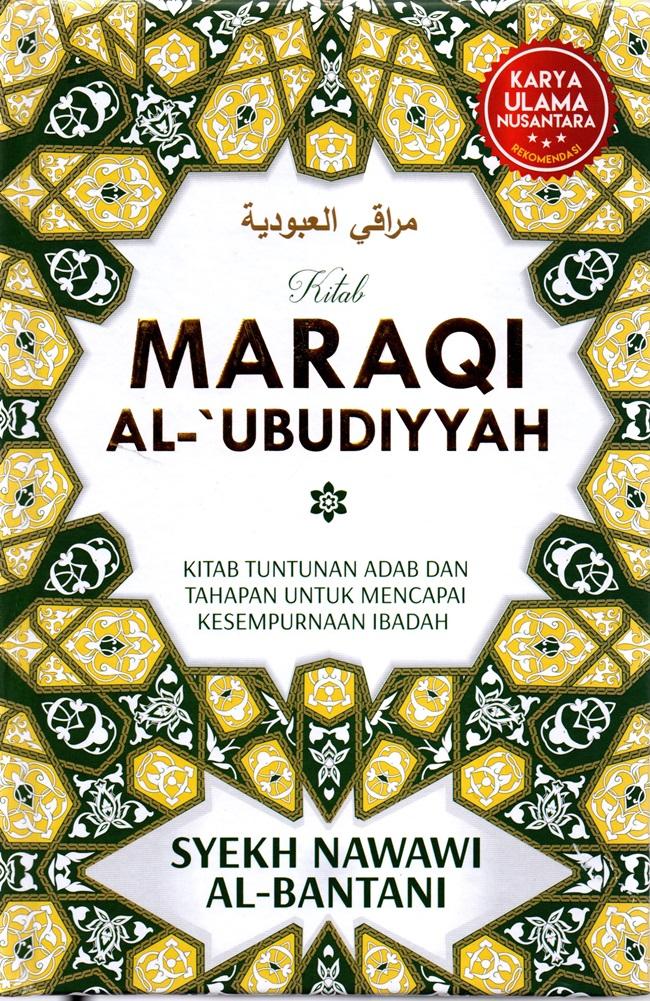 Maraqi Al Ubudyyah Kitab Tuntunan Adab Hc Syekh Nawawi Al Bantani