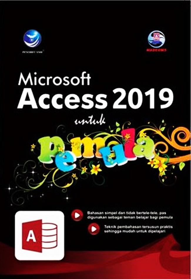 Microsoft Access 2019 Untuk Pemula