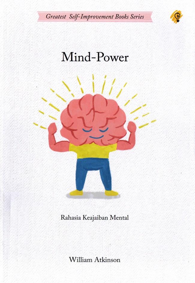 Mind-Power : Rahasia Keajaiban Mental