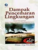Pencemaran Lingkungan: Pengertian, Contoh, Dampak dan Cara Mengatasi 6